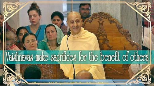 Vaishnavas make sacrifices for the benefit of others (video)
