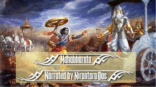 The complete Mahabharata narrated by Nirantara Das. Listen or...