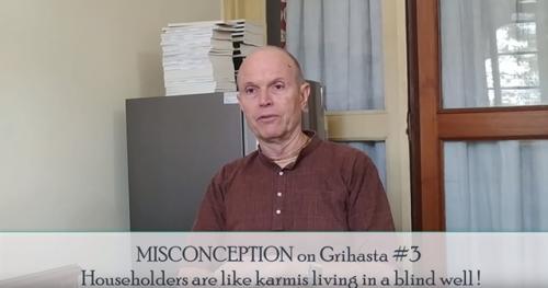 Misconceptions on Grihastha ashram (11 min. video) Interview with Kalakantha Prabhu